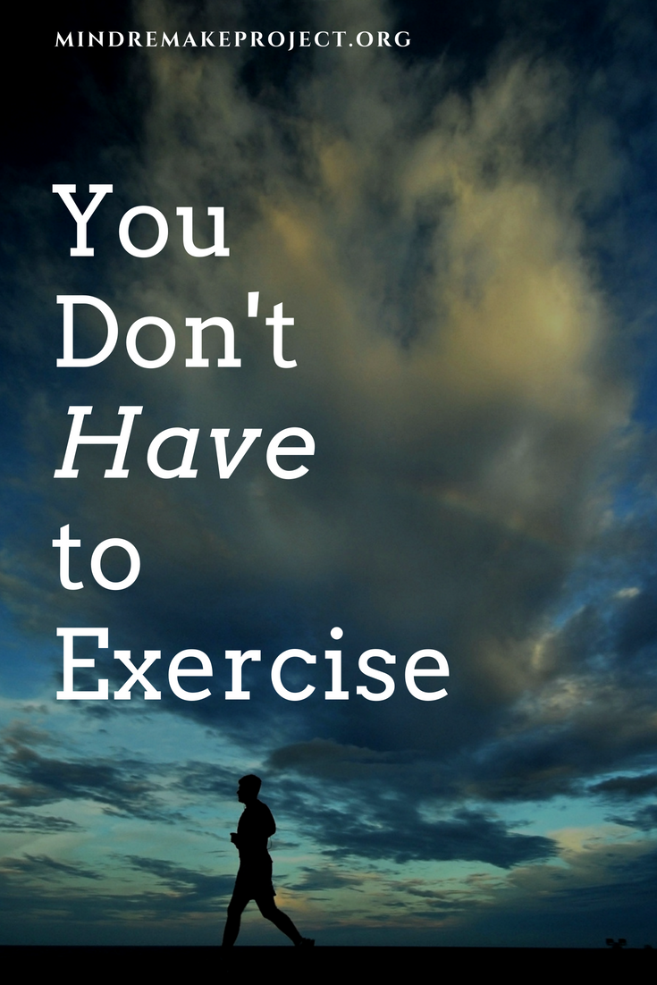 Updated You Don't Have to Exercise.png